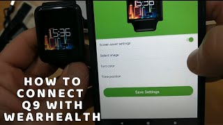 How to connect Q9 with WearHealth Android IOS app Smart Bracelet Heart Rate Monitor Fitness Tracker