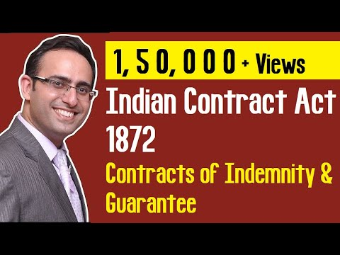 Contracts of Indemnity and Guarantee (Part-1) (Indian Contract Act 1872)