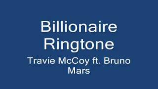 Billionaire Ringtone by Travie McCoy ft  Bruno Mars