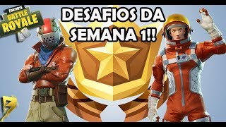 FORNITE BATTLE ROYALE - DESAFIOS DA SEMANA 1: COMO FAZER!!