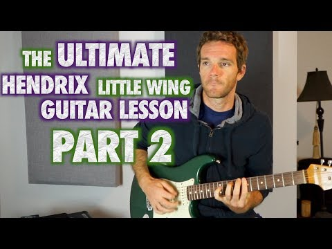 Ultimate Little Wing Guitar Lesson (Part 2)