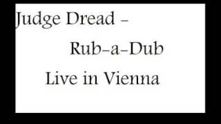Judge Dread - Rub-a-Dub (LIve!)
