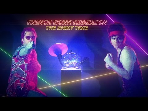 French Horn Rebellion: The Right Time (Official Music Video)