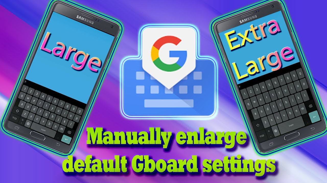 Manually Change Google Keyboard Height (Gboard) Above the Highest Level to  Any Size Universal [ROOT]