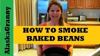 Baked Beans In Masterbuilt Smoker