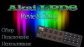 Akai LPD8 Midi Controller - Обзор и подключение в Fl Studio (Review and Setup)(, 2014-02-25T16:31:12.000Z)