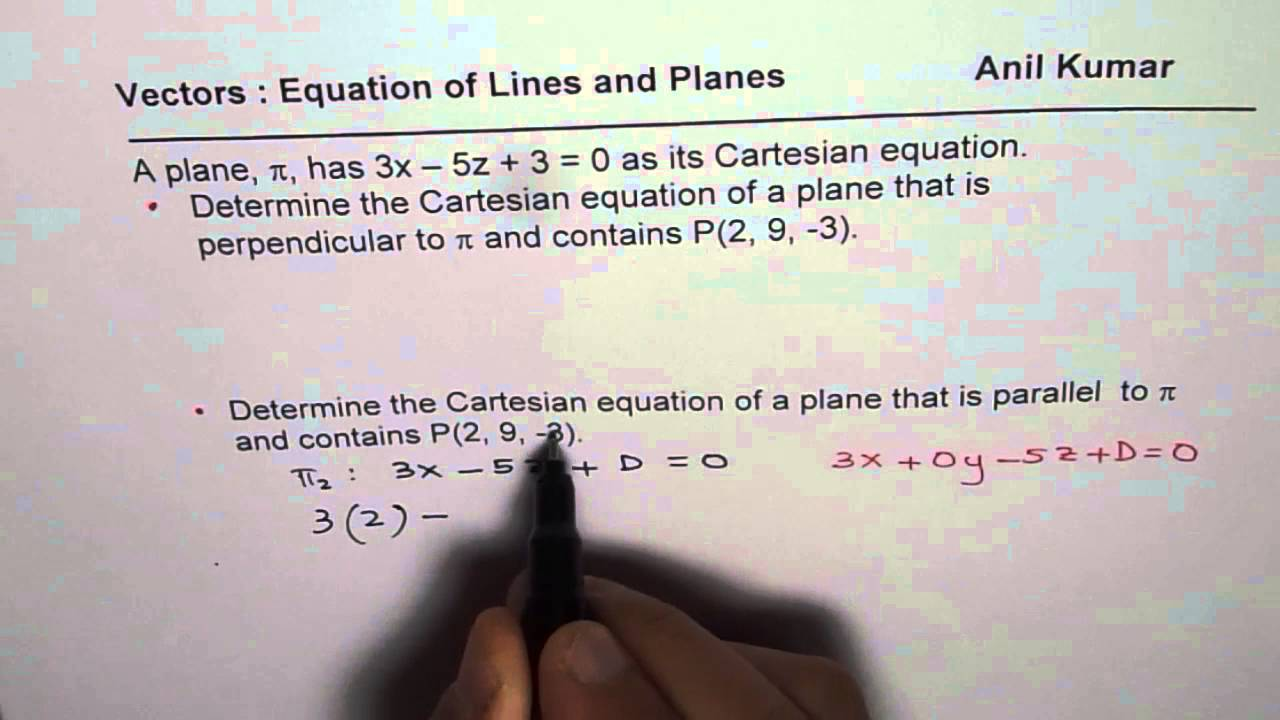 parallel planes equations. find parallel and perpendicular vector planes equation equations