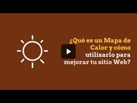 ¿Qué es un Mapa de Calor y cómo utilizarlo para mejorar tu sitio Web?