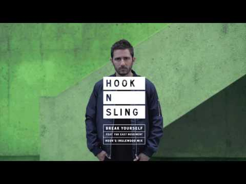 "Hook N Sling ""Break Yourself"" feat. Far East Movement (Hook's Inglewood Mix) ***FREE DOWNLOAD***"