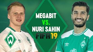 MegaBit vs. Nuri Sahin FIFA 19 Match   SV Werder Bremen
