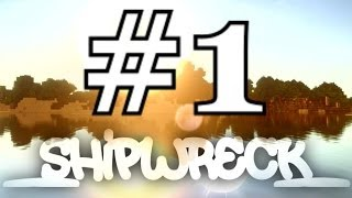 MineCraft ShipWreck #1 - Goed, Slecht en Gestrand!