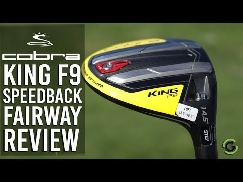 COBRA KING F9 SPEEDBACK FAIRWAY WOOD REVIEW