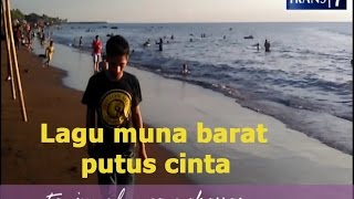 Lagu Muna Barat Buat Cowo yg lagi Putus [Cip. Ld Musu]