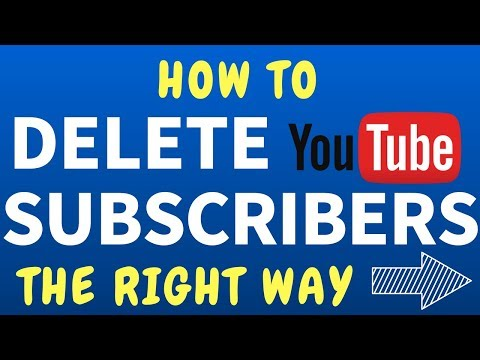 How To Delete Subscribers On YouTube
