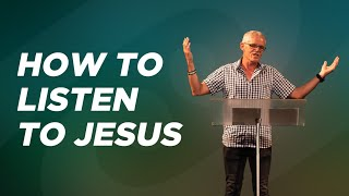 How to Listen to Jesus l FHA Series l 13 June