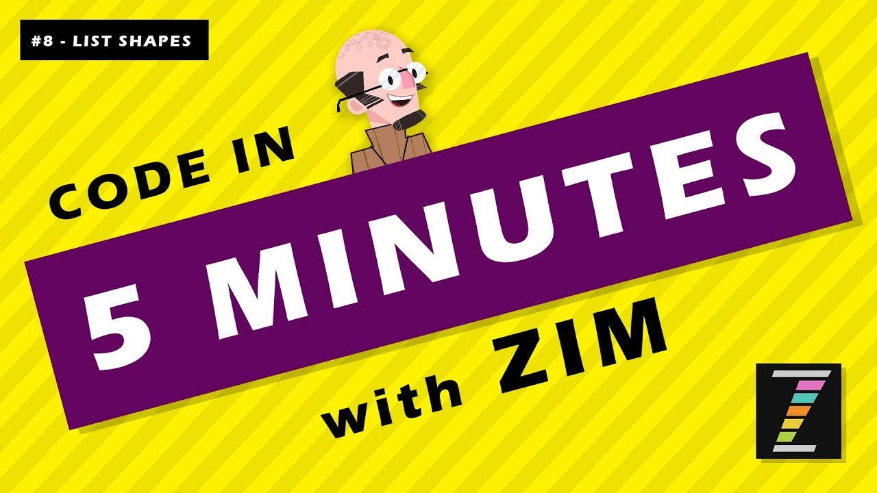 Code in FIVE Minutes with ZIMjs (08 - List Shapes) JavaScript for HTML  Canvas - Learn with ZIM