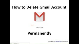 How to Delete Gmail Account Permanently || Delete Google Account || Latest 2019