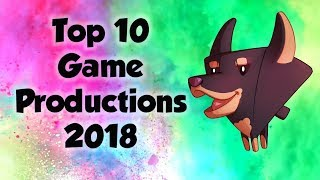 Top 10 Game Productions of 2018