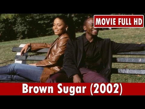 Brown Sugar (2002) Movie **  Taye Diggs, Sanaa Lathan, Yasiin Bey