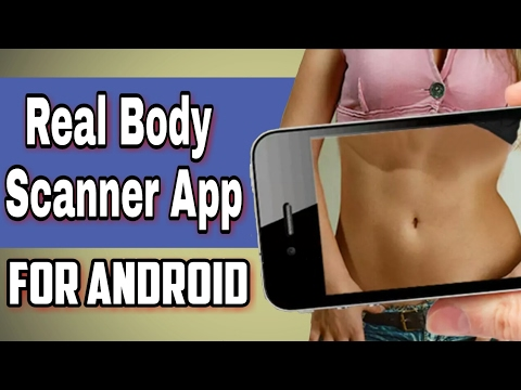 Real Body Scanner App For Android [ 100% Working ] - YT