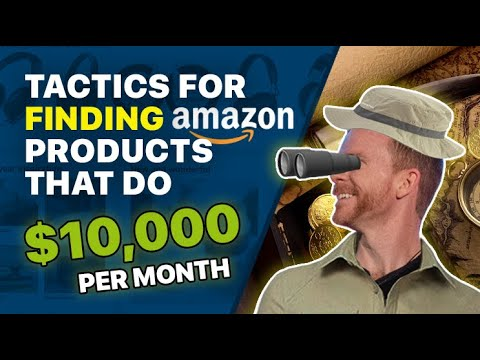 Amazon FBA Product Research | 2018 Tactics to Find 10K per month products!!!
