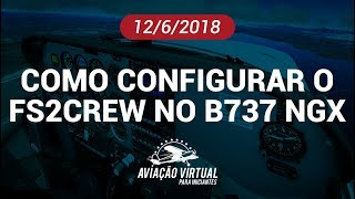 COMO CONFIGURAR O FS2CREW NO BOEING 737 NGX PMDG