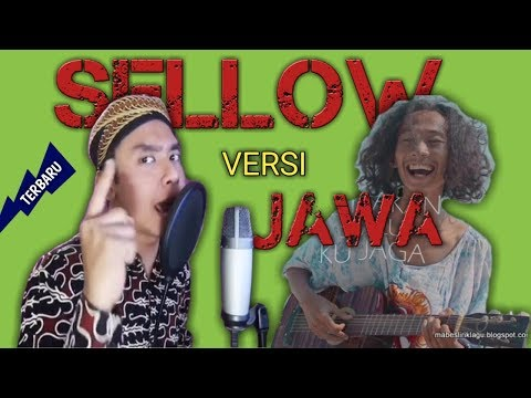 SELLOW Versi JAWA || By: Alif Rizky (Mas Paijo)