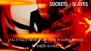 Nightcore - Sockets [Slaves]