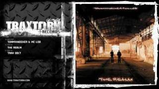 Tommyknocker & MC Lob - The realm (Traxtorm Records - TRAX 9917)