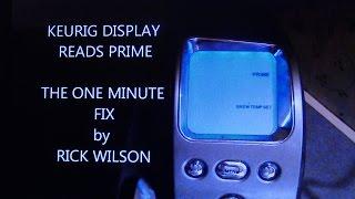Keurig Display Reads Prime