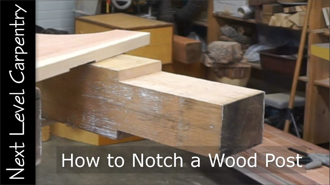 How To Notch A Wood Post Youtube Wiring Wooden Track Slot Car Premium