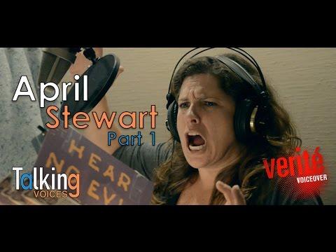 April Stewart  Talking Voices Part 1