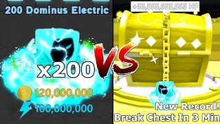 200 Dominus Electric VS Dominus Chest! Break Dominus Chest In 3 Mins! New Record - Pet Simulator