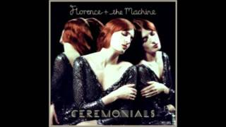Florence and the Machine - Never Let Me Go (Ceremonials) Album Download Link