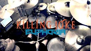 Killing Joke - Euphoria - Drum Cover
