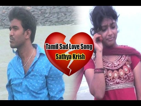 No Love No Pain I Tamil Love Album Song I Sathya Krish Youtube