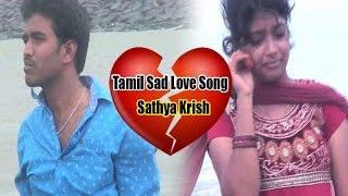 No Love No Pain I Tamil Love Album Song I Sathya Krish