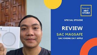 Review sạc Magsafe Rep 1:1 - Sạc không dây dành cho iPhone 12