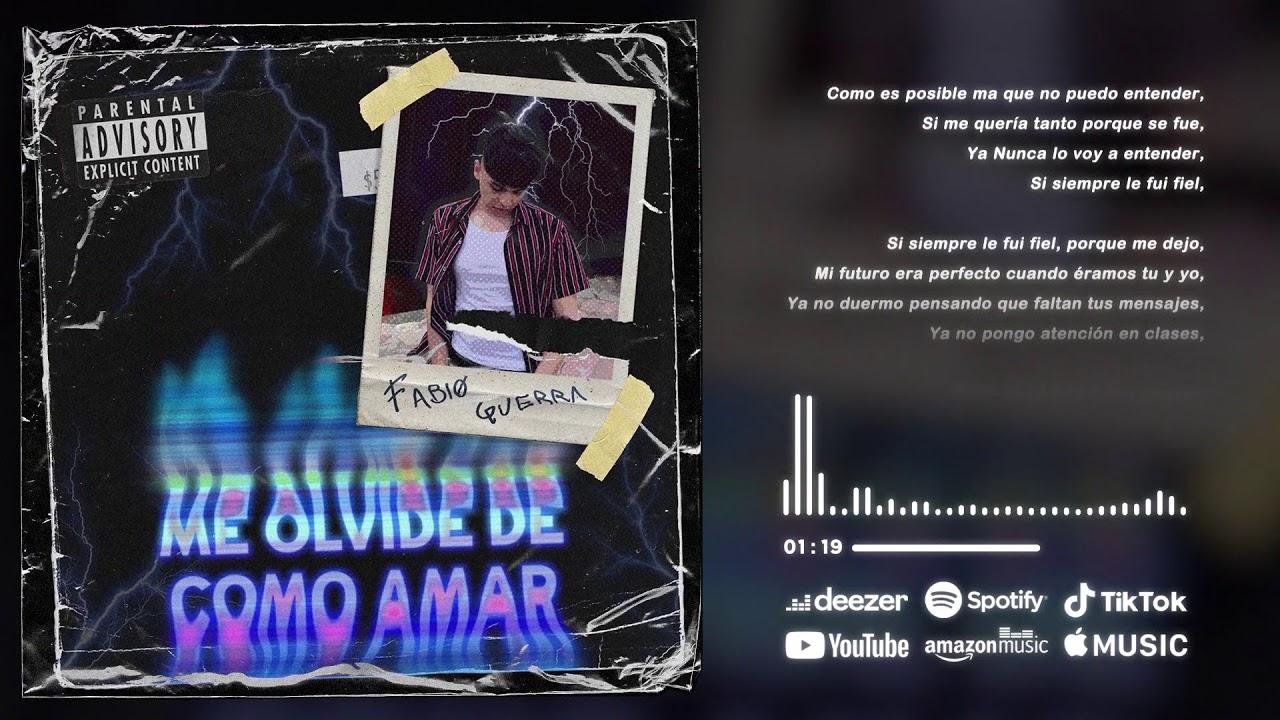 Fabiø Guerra - Me Olvidé de Como Amar (Official Lyrics)