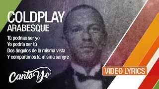 Coldplay - Arabesque (Lyrics + Español) Video Oficial