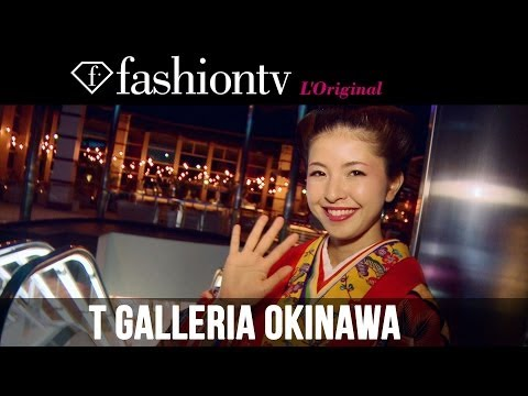 T Galleria Okinawa By DFS - Launch Reception Event | FashionTV