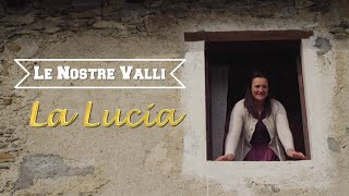 La Lucia - Le Nostre Valli