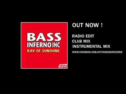 Bass inferno inc ray of sunshine radio edit