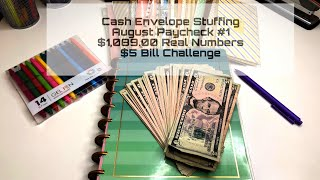 Cash Envelope Stuffing | August Paycheck #1| Happy Planner | $1,089.00 REAL NUMBERS | Budgeting