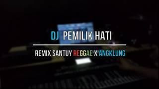 Download lagu DJ PEMILIK HATI by IMP