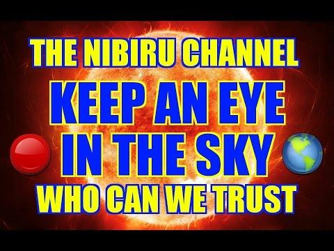 Download NIBIRU 🔵 PLANET X 🌎 KEEP AN EYE IN THE SKY 🌎