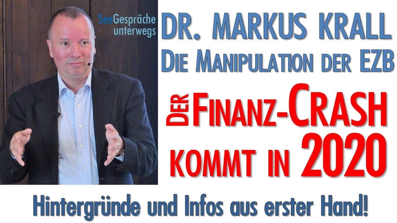 Dr  Markus Krall - Der Finanzcrash kommt 2020 - Warnung und Rettungstipps  vom Bestsellerautor