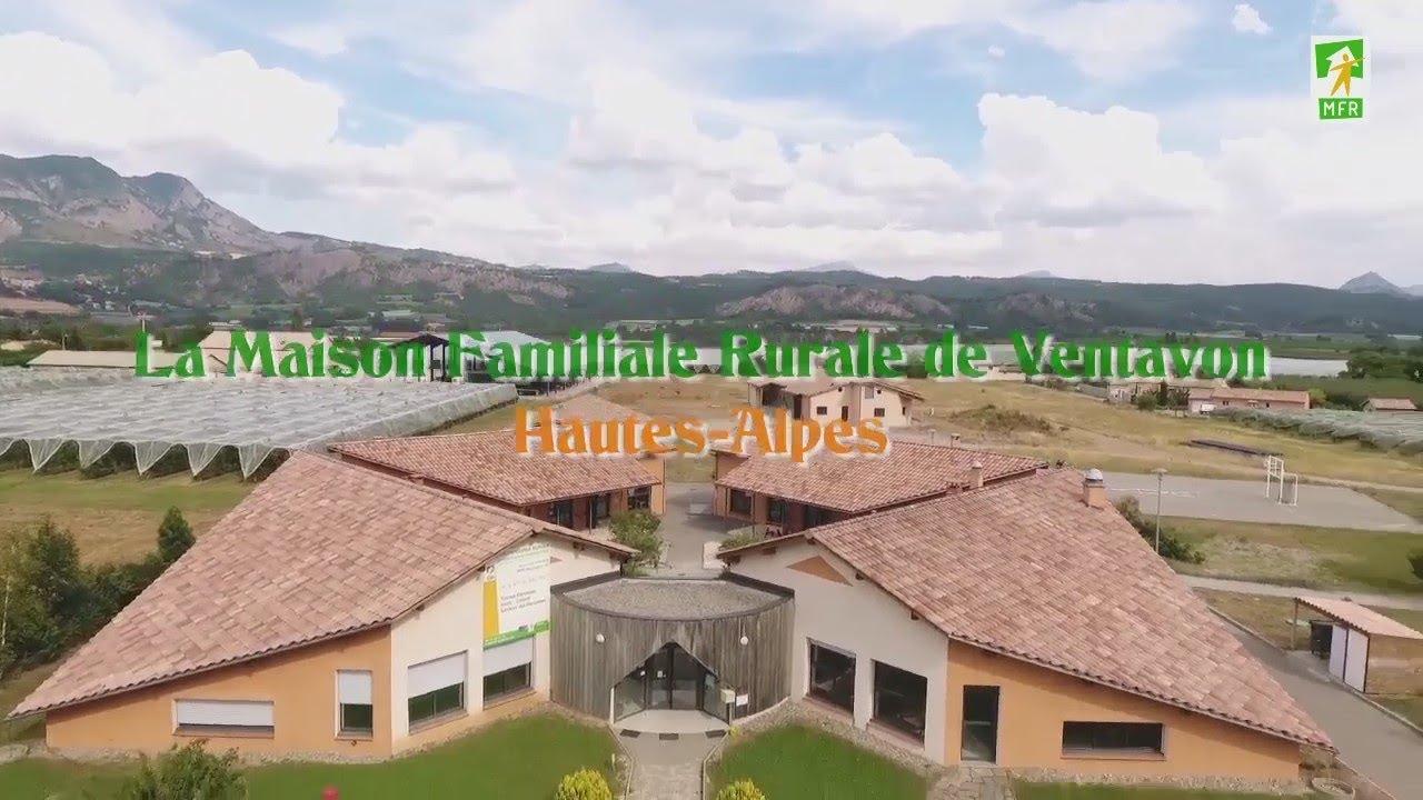 Maison Familiale Rurale de Ventavon - YouTube