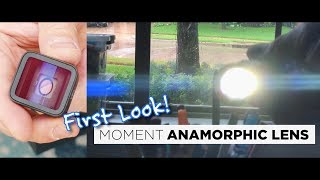 Worth the wait? Moment Anamorphic Lens | FIRST LOOK