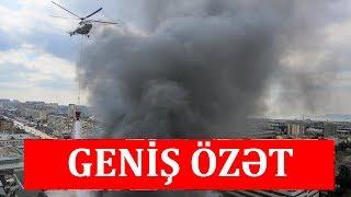 Diqlas Ticarət Mərkəzi yandı - Kəmaləddin Heydərov, helikopter ərazidə